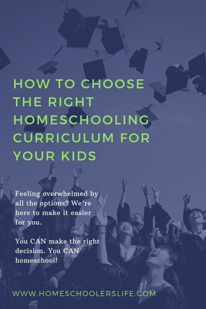 HOW TO CHOOSE THE RIGHT HOMESCHOOLING CURRICULUM FOR YOUR KIDS