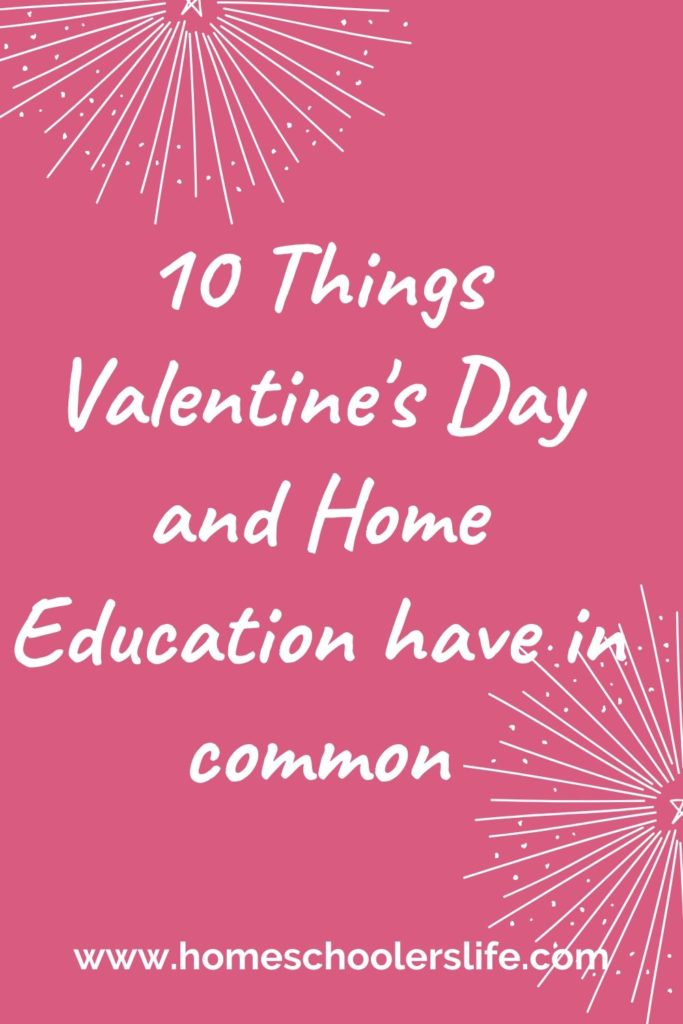 Valentines Day and Home Education